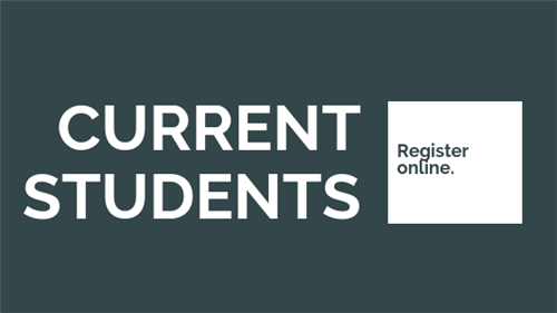 Current students can register online by clicking here.