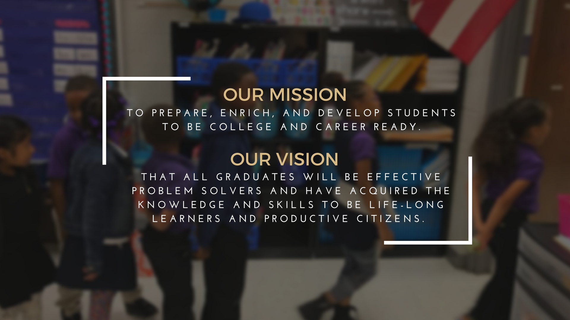 Our mission: To prepare, enrich, and develop students to be college and career ready.