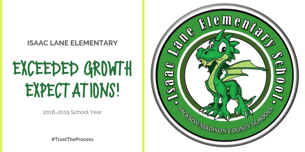 Isaac Lane Elementary exceeded growth expectations in 2018-2019!